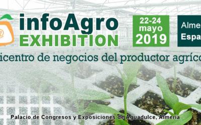 Infoagro Exhibition 2019, Estaremos en el Stand 454 planta superior